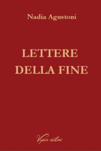 nadia-agustoni-lettere-della-fine
